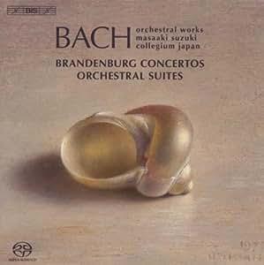 Concertos Brandebourgeois & Orchestrial Suites