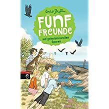 Fünf Freunde auf geheimnisvollen Spuren (Einzelbände 3)