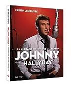 La véritable histoire des chansons de Johnny Hallyday de Fabien Lecoeuvre