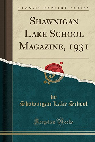 Shawnigan Lake School Magazine, 1931 (Classic Reprint) - 1931-magazin