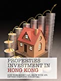 Properties Investment in Hong Kong: How your money can grow with 10% return compound for 28 years (English Edition)