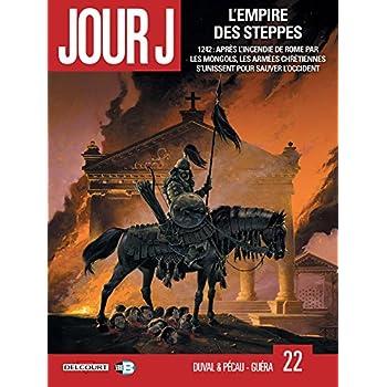 Jour J T22 - L'Empire des steppes 1/2