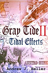 Tidal Effects: Volume 2 (Gray Tide In The East)