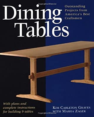 Dining Tables: With Plans and Complete Instructions for Building 7 Classic Tables (Step-by-step Furniture) - cheap UK dining table shop.