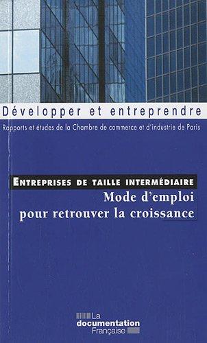Entreprises de taille intermdiaire - Mode d'emploi pour retrouver la croissance