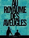 """Afficher """"Au royaume des aveugles n° 1 Les invisibles"""""""