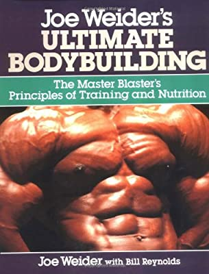 Joe Weider's Ultimate Bodybuilding by McGraw-Hill Contemporary