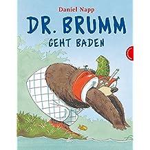 Dr. Brumm: Dr. Brumm geht baden