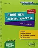 3000 QCM de Culture Générale Tous Concours une Méthode des Réponses Commentées 50 Concours Blancs Bac+0 à +4