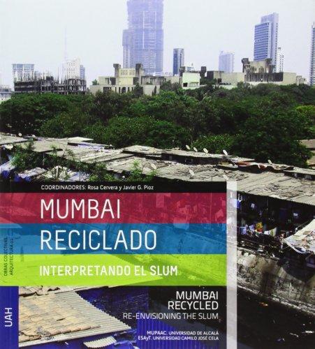 Mumbai Reciclado: interpretando el Slum (Obras Colectivas Arquitectura)