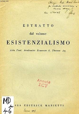 Estratto dal volume esistenzialismo, il significato dell