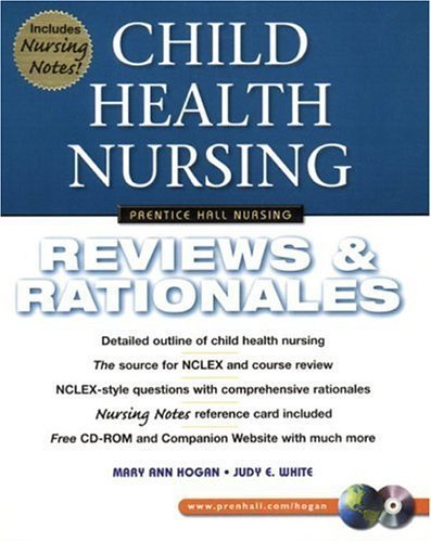 Child Health Nursing: Reviews & Rationales by Mary Ann Hogan (2002-01-15)