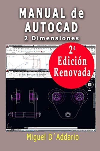 Manual de Autocad: 2 Dimensiones por Miguel D'Addario