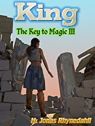 King (The Key to Magic Book 3)