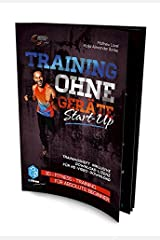 """Training ohne Geräte: Start-Up """"Trainingsheft"""": 3D-Fitness-Training für absolute Beginner [""""Trainingsheft"""" inklusive Download-Lizenz für 1on1-Videoworkout in HD] Broschüre"""