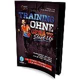 """Training ohne Geräte: Start-Up """"Trainingsheft"""": 3D-Fitness-Training für absolute Beginner [""""Trainingsheft"""" inklusive Download-Lizenz für 1on1-Videoworkout in HD]"""