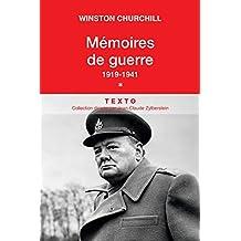 Mémoires de guerre : Tome 1, 1919-Février 1941