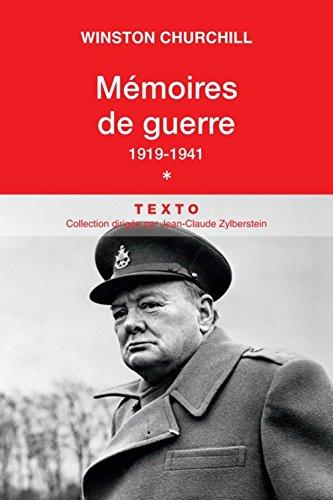 Mmoires de guerre : Tome 1, 1919-Fvrier 1941