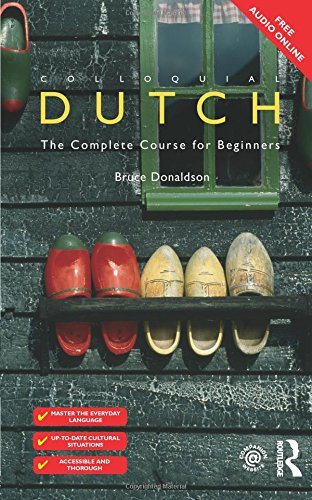 Colloquial Dutch: A Complete Language Course: 1 (Colloquial Series)