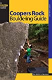Coopers Rock Bouldering Guide (Bouldering Series) by Dan Brayack (2007-09-01)