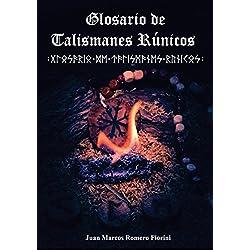 Glosario de Talismanes Rúnicos (Runas nº 2)