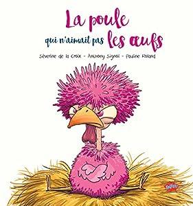 """Afficher """"La poule qui n'aimait pas les oeufs"""""""