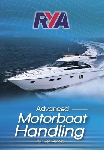RYA Advanced Motorboat Handling por Jon Mendez