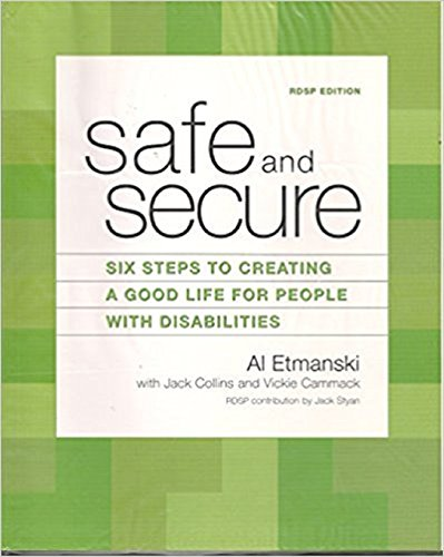 safe-and-secure-six-steps-to-creating-a-good-life-for-people-with-disabilities-icbc-edition