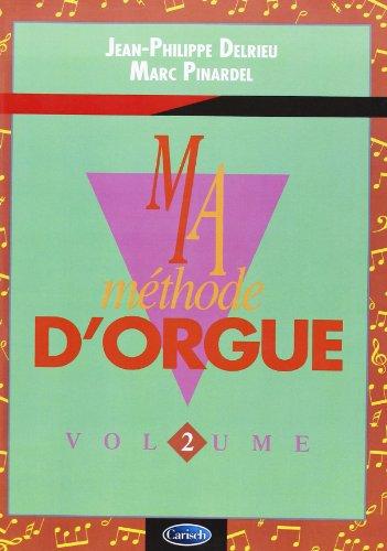 Delrieu Ma Methode D'Orgue & Claviers Electroniques Volume 2 Kbd Bk par Musicom