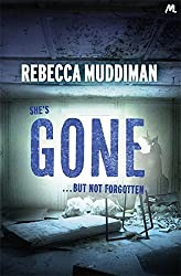 Gone (Gardner and Freeman) by Rebecca Muddiman (2015-01-15)