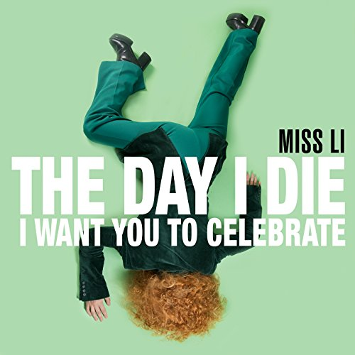 The Day I Die (I Want You to C...