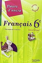 Francais 6e Fleurs d'encre