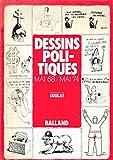 Dessins politiques : Mai 68-mai 74...