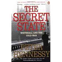 The Secret State: Whitehall and the Cold War