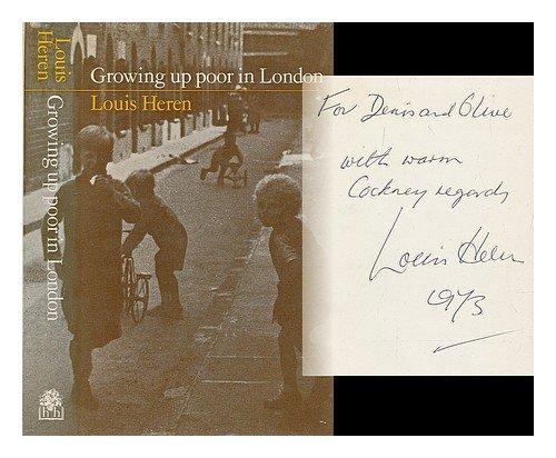 Growing Up Poor in London by Louis Heren (20-Sep-1973) Hardcover
