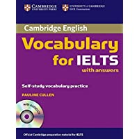 Cambridge Vocabulary for IELTS Book with Answers and Audio CD: 0 (Cambridge Exams Publishing)