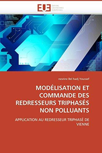 Modélisation et commande des redresseurs triphasés non polluants par nesrine Belhadj Youssef