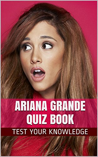 ariana-grande-quiz-book-50-fun-fact-filled-questions-about-nickelodeons-tv-star-ariana-grande