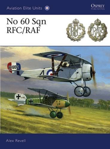 No 60 Sqn RFC/RAF (Aviation Elite Units)