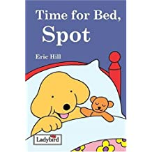 Time for Bed, Spot