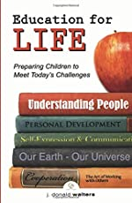Education for Life: Preparing Children to Meet the Challenges