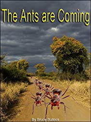 The Ants are Coming (English Edition)