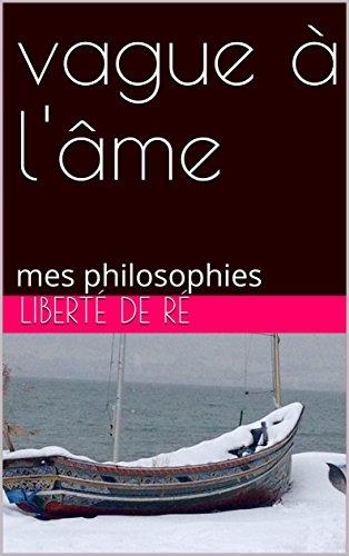 Couverture du livre vague à l'âme: mes philosophies (recueil t. 2)