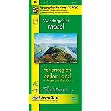 Ferienregion Zeller Land (WR): Topographische Karte 1:25000 mit Wander- und Radwanderwegen / Wandergebiet Mosel (Freizeitkarten Rheinland-Pfalz 1:15000 /1:25000)