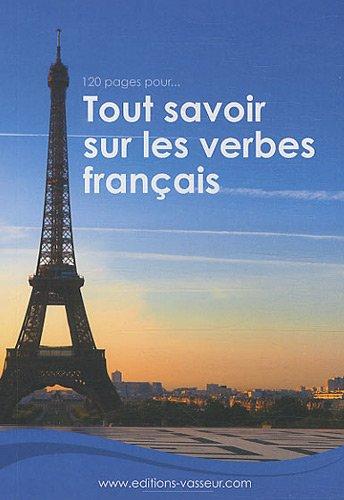 120 pages pour tout savoir sur les verbes français