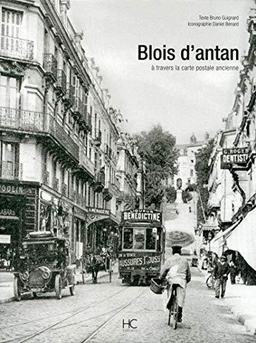 Blois d'antan par Bruno Guignard
