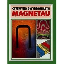 Cyfres Cyflwyno Gwyddoniaeth: Magnetau