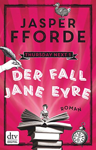 Der Fall Jane Eyre: Roman (Thursday next 1)