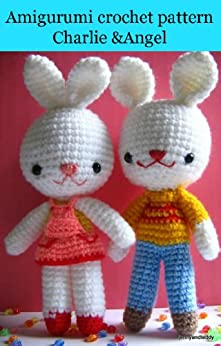 Amigurumi crochet pattern charlie & angel bunny rabbit (English Edition) von [jennyandteddy]