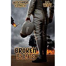 Broken Blades (English Edition)